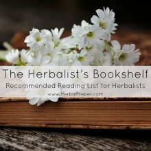 The Herbalist's Bookshelf | Recommended Reading for Herballists | Cat Ellis | www.HerbalPrepper.com