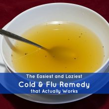 Easiest, Laziest Remedy for Cold or Flu that Actually Works | www.herbalprepper.com
