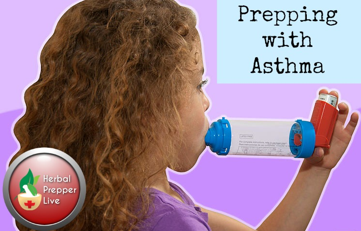 Prepping with Asthma | Common sense steps you can take to manage your asthma post-SHTF | Herbal Prepper Live | Prepper Broadcasting | www.HerbalPrepper.com