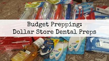 Budget Prepping | Dental Preps for Your Bug Out Bag | Video | www.HerbalPrepper.com